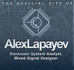 The Official Site of Alex Lapayev - System Analyst, Mixed Signal Designer